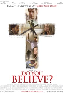 New movie Do You Believe? rises into theaters