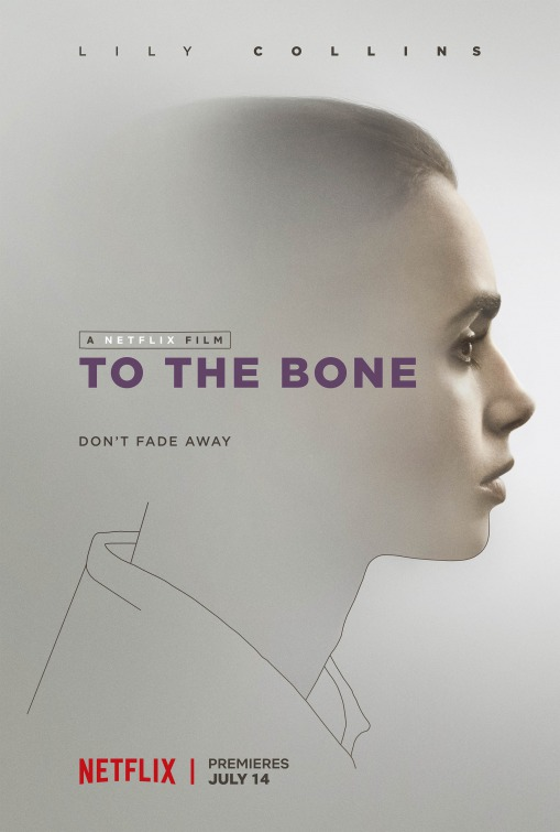 Movie+poster+for+To+the+Bone.+